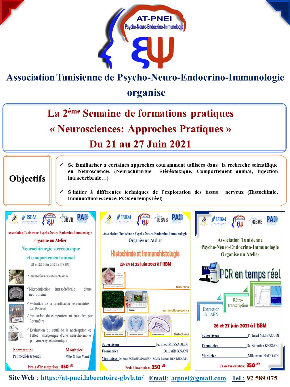 La 2 ème  semaine de formations pratiques «Neurosciences: Approches pratiques» du 21 au 27 Juin 2021
