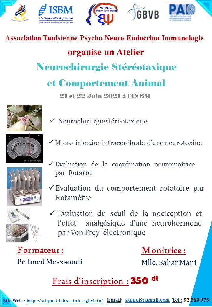 Neurochirurgie Stéréotaxique et Comportement Animal  21 et 22 Juin à l'ISBM